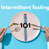 Intermittent fasting: the latest way of losing weight easily