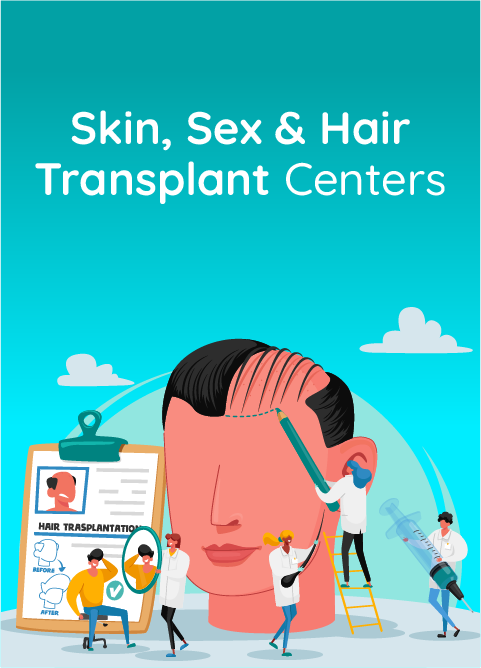 Skin, Sex and Hair Transplant Centers